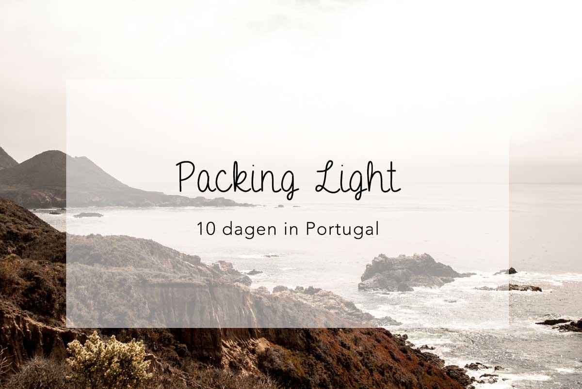 packing light, travel light, reizen met weinig bagage, kleding voor 10 dagen portugal, wat mee, zonvakantie